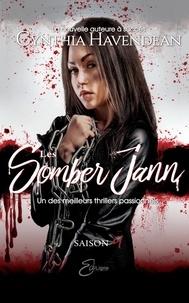 Cynthia Havendean - Les Somber Jann  : Les Somber Jann - Saison 4.