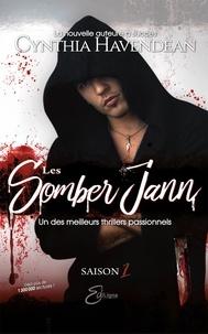 Cynthia Havendean - Les Somber Jann  : Les Somber Jann - Saison 1.
