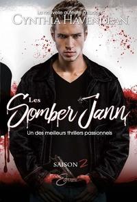 Cynthia Havendean - Les Somber Jann  : Les Somber Jann - Saison 2.
