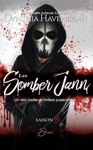 Cynthia Havendean - Les Somber Jann  : Les Somber Jann - Saison 3.