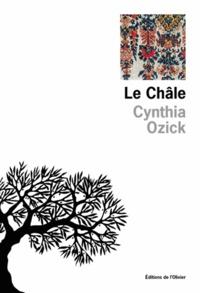 Cynthia Ozick - Le châle.
