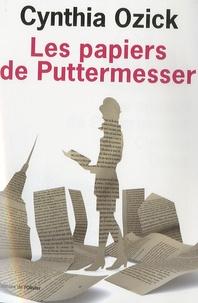 Cynthia Ozick - Les papiers de Puttermesser.