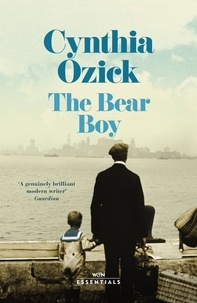 Cynthia Ozick - The Bear Boy.