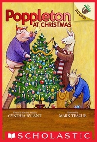Cynthia Rylant et Mark Teague - Poppleton at Christmas: An Acorn Book (Poppleton #5).