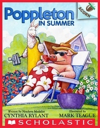 Cynthia Rylant et Mark Teague - Poppleton in Summer: An Acorn Book (Poppleton #6).