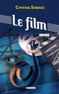Cynthia Sardou - Le film.
