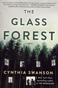 Cynthia Swanson - The Glass Forest.