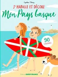 Cynthia Thiéry - J'habille et décore mon Pays basque - 90 stickers.