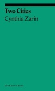 Cynthia Zarin - Two cities.