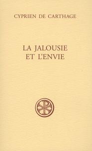 La jalousie et l'envie -  Cyprien de Carthage pdf epub