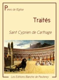 Cyprien De Cathage - Traités - 1er tome des oeuvres complètes.