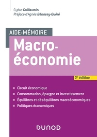 Cyriac Guillaumin - Aide-mémoire - Macroéconomie - 2e éd..