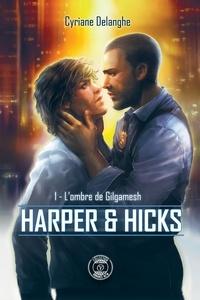 Harper & Hicks Tome 1 - Cyriane Delanghe | Showmesound.org