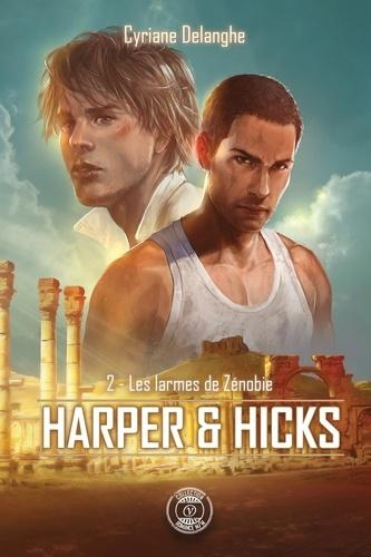 Harper & Hicks Tome 2 Les larmes de Zénobie
