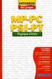 Cyriaque Cholet et Stéphane Montané - Physique-Chimie MP-PC-PSI-PT.