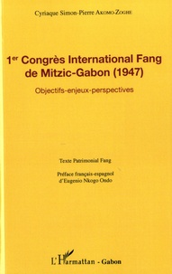Era-circus.be 1er Congrès International Fang de Mitzic-Gabon (1947) - Objectifs, enjeux, perspectives Image