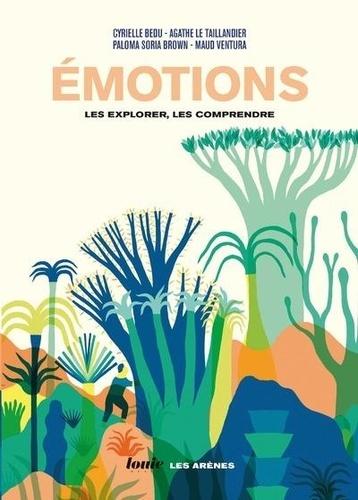 Emotions. Les explorer, les comprendre
