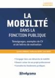 Cyrielle Corrias et Guillaume Detoc - La mobilité dans la fonction publique - Devenir acteur de son projet professionnel.