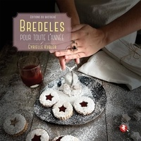 Cyrielle Kubler - Bredeles pour toute l'année.