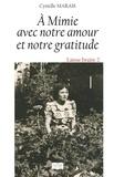Cyrielle Marais - A Mimie avec notre amour et notre gratitude.