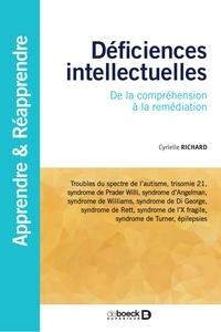 Cyrielle Richard - Déficiences intellectuelles - De la compréhension à la remédiation.