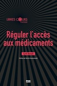 Cyril Benoît - Réguler l'accès aux médicaments.