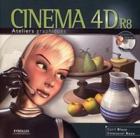 Cyril Blazy et Emmanuel Roux - Cinéma 4D R8. 1 Cédérom