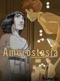 Cyril Bonin - Amorostasia Tome 2 : Pour toujours....
