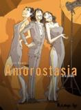 Cyril Bonin - Amorostasia Tome 3 : Et à jamais.