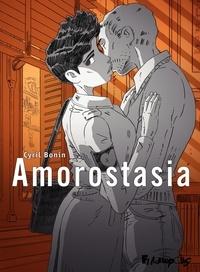 Cyril Bonin - Amorostasia.