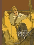 Cyril Bonin - Chambre obscure Tome 2 : .