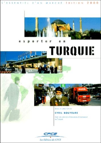 Cyril Bouyeure - Exporter en Turquie - Edition 2000.