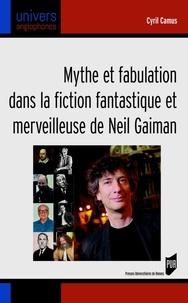 Mythe et fabulation dans la fiction fantastique et merveilleuse de Neil Gaiman.pdf