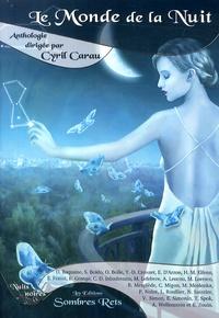 Cyril Carau - Le monde de la nuit.