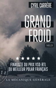 Cyril Carrère - Grand froid.