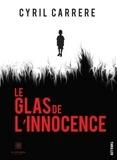 Cyril Carrère - Le glas de l'innocence - Thriller.