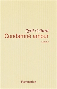 Cyril Collard - Condamné amour.