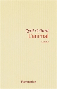 Cyril Collard - L'animal.