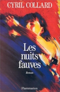 Cyril Collard - Les Nuits fauves.