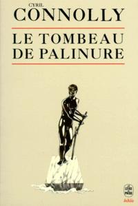 Cyril Connolly - Le tombeau de Palinure.