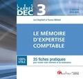 Cyril Degrilart et Thomas Mehani - Le mémoire du diplôme d'expertise comptable DEC 3 - 35 fiches pratiques pour réussir votre mémoire et sa soutenance.