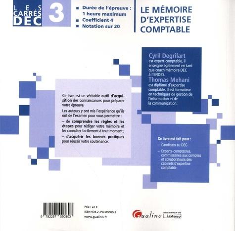 Le mémoire du diplôme d'expertise comptable DEC 3. 35 fiches pratiques pour réussir votre mémoire et sa soutenance 3e édition
