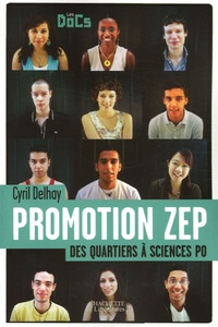 Cyril Delhay - Promotion ZEP - Des quartiers à Sciences Po.