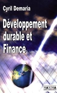 Développement durable et Finance - Cyril Demaria |
