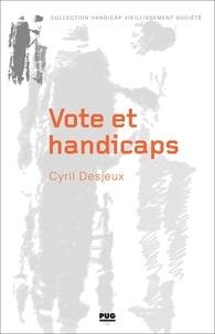 Cyril Desjeux - Vote et handicaps.