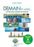 Cyril Dion - Demain et après... - Un nouveau monde en marche - Edition limitée. 1 DVD