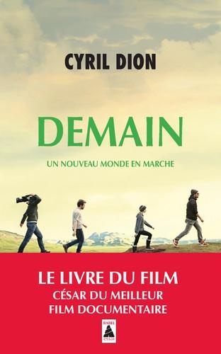 Demain Un Nouveau Monde En Marche De Cyril Dion Poche Livre Decitre