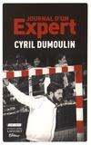 Cyril Dumoulin - Journal d'un expert.