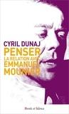 Cyril Dunaj - Penser la relation avec Emmanuel Mounier.