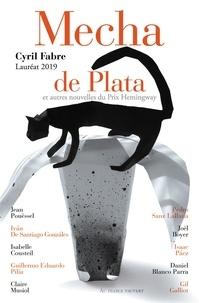 Cyril Fabre - Mecha de Plata et autres nouvelles du Prix Hemingway 2019.